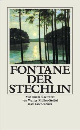Der Stechlin. Mit einem Nachw. von Walter Müller-Seidel. Insel taschenbuch 152. 14. Aufl. - Fontane, Theodor