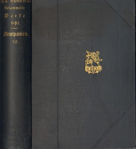 Aus A. von Humboldts Versuch über den politischen Zustand des Königreichs Neuspanien. Pittoreske Ansichten der Kordilleren und Monumente amerikanischer Völker.