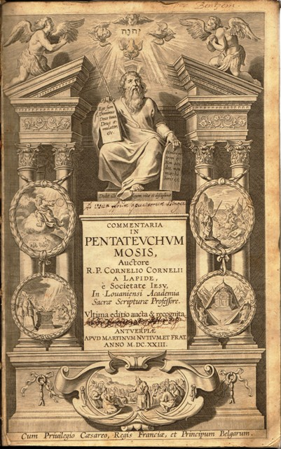 Commentaria in Pentateuchum Mosis, auctore R. P. Cornelio Cornelii a Lapide, e societate Jesu, in Louaniensi Academia Sacrae Scripturae Professore.