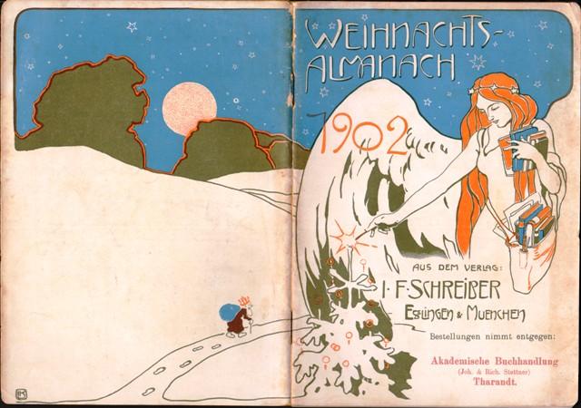 Weihnachts-Almanach 1902 aus dem Verlag I. F. Schreiber, Esslingen & München.