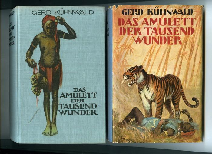 Kühnwald, Gerd, Das Amulett der tausend Wunder. Ein Roman aus den Urwäldern Sumatras.