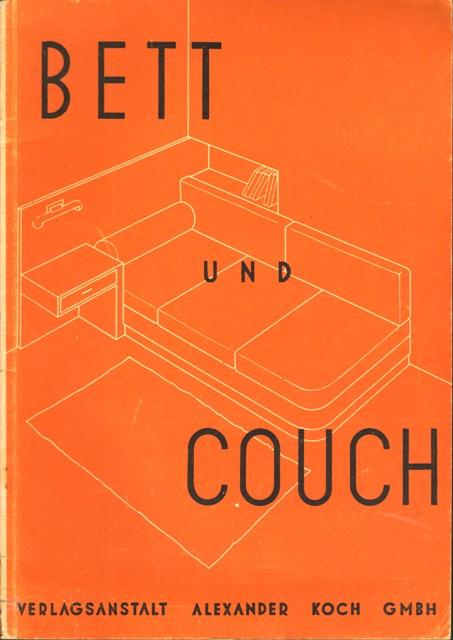 Koch, Alexander, (Herausgeber), Bett und Coach.