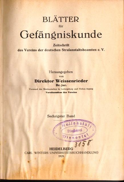 Blätter für Gefängniskunde. Organ des Vereins der deutschen Strafanstaltsbeamten. 60. Band.