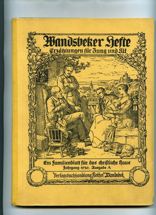 Wandsbeker Hefte. Erzählungen für Jung und Alt. Ein Familienblatt für das christliche Haus. Jahrgang 1930, Ausgabe A.