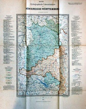 Hydrographische Uebersichtskarte des Königreichs Württemberg im Maßstab 1:600 000. Beilage Nr. 1 zu dem Geschäftsbericht über das Wasserbauwesen für die Jahre 1887/89.