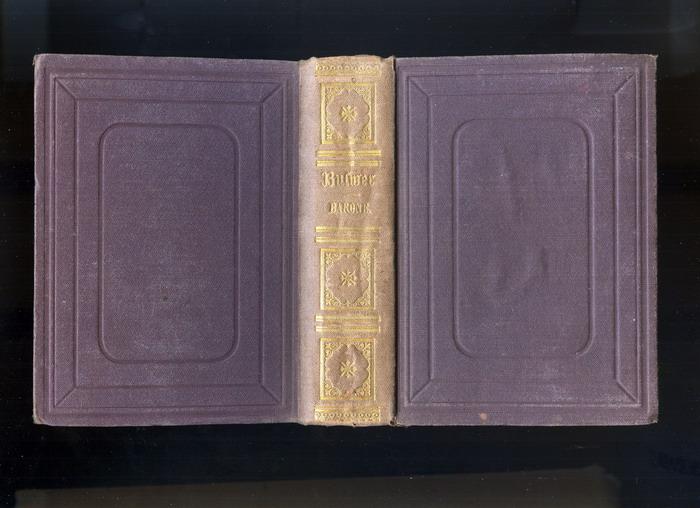 Bulwer Lytton, E., Der Letzte der Barone. Ein Roman. Erster bis achter Theil in einem Band.