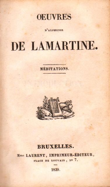 Oeuvres d Alphonse de Lamartine. Meditations. Poesies diverses.
