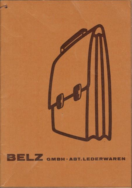 Belz GmbH, (Herausgeber), Einbandtitel: Belz GmbH, Abt. Lederwaren. Innentitel: Lederwaren-Katalog 1962.