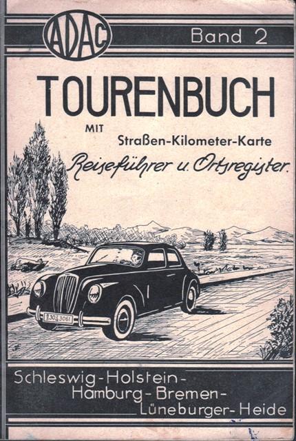 ADAC Tourenbuch mit Straßen-Kilometer-Karte, Reiseführer und Ortsregister. Band 2: Schleswig-Holstein - Hamburg - Bremen - Lüneburger Heide.