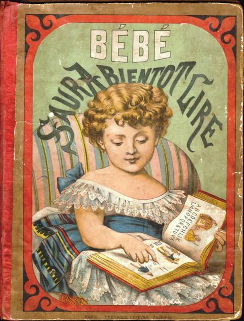 Bébé saura bientôt lire, nouvel alphabet en images, par Mme Doudet.