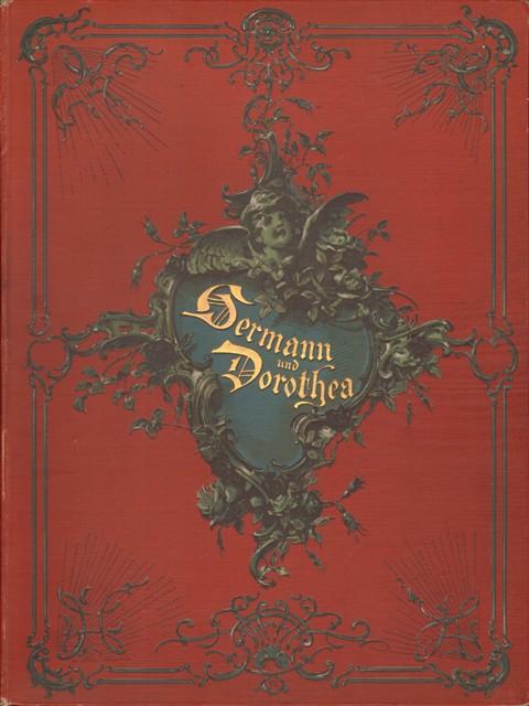 Goethe, Johann Wolfgang von, Hermann und Dorothea. Jubiläums-Ausgabe.