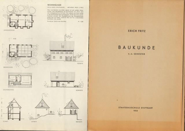 Fritz, Prof. Erich, Baukunde. 4. - 6. Semester.