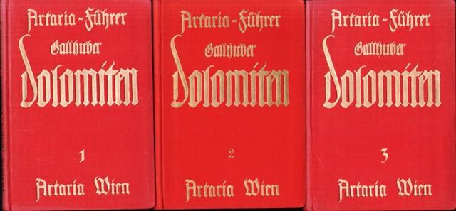 Dolomiten. Ein Führer durch die Täler, Orte und Berge der gesamten Dolomiten. 3 Bände.
