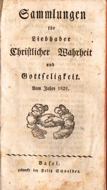 Sammlungen für Liebhaber christlicher Wahrheit und Gottseligkeit. Vom Jahre 1828.