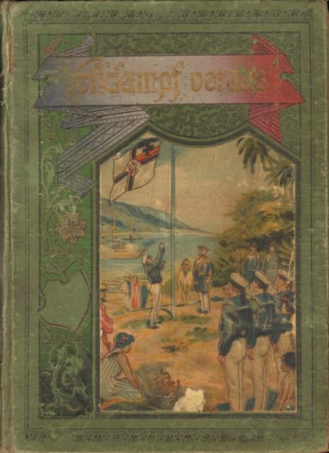 Volldampf voraus! Ein Buch von der deutschen Kriegsmarine.