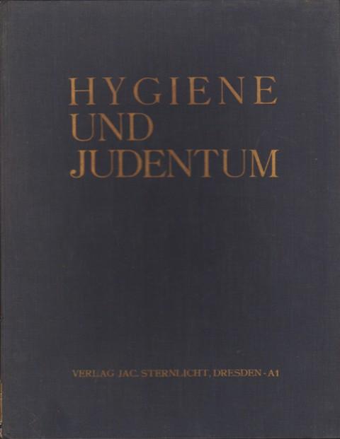 Hygiene und Judentum. Eine Sammelschrift.