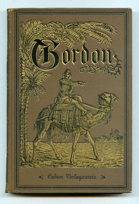 Gordon, der Held von Khartum. Ein Lebensbild. Neue Volks-Ausgabe.
