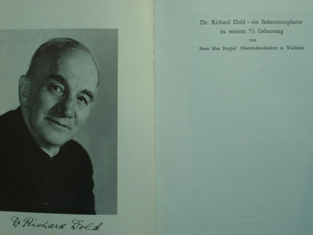 Dr. Richard Dold - ein Bekenntnispfarrer. Festschrift zu seinem 75. Geburtstag.