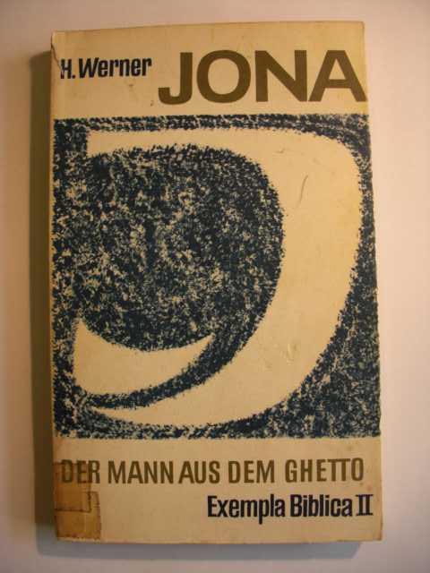 JONA : Der Mann aus dem Ghetto von H. Werner : Exempla Biblica II : erste Auflage :