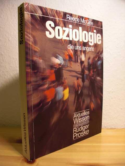 Soziologie die uns angeht. Deutschsprachige Bearbeitung von Gert Loose, Dr. Peter Stromberger, Will Teichert.