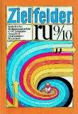 Zielfelder RU. Religionsunterricht 9./10. Schuljahr. Ausgabe B Gymnasium/Realschule.