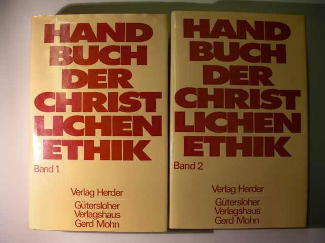 Handbuch der christlichen Ethik : in zwei Bänden : Band 1 und 2 : 2 Bände