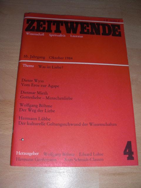 Zeitwende. 55. Jahrgang Oktober 1984 Wissenschaft Spiritualität Literatur.