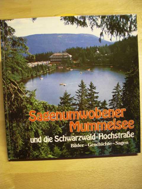 Sagenumwobener Mummelsee und die Schwarzwald Hochstraße - Bilder, Geschichte, Sagen.