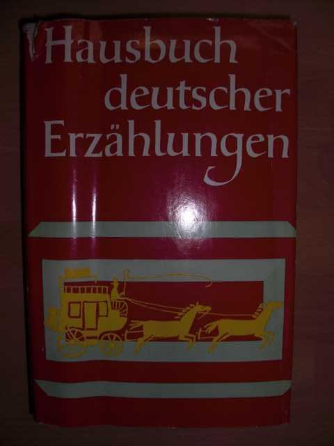 Hausbuch Deutscher Erzählungen. 3. Auflage
