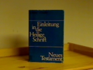 Robert, A. und A. Feuillet. Einleitung in die Heilige Schrift. Band II: Neues Testament. 1 Band