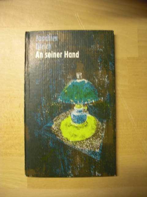 An seiner Hand. Kurzgeschichten. Erste Auflage.