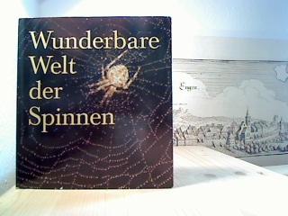 Wunderbare Welt der Spinnen. Erste Auflage.