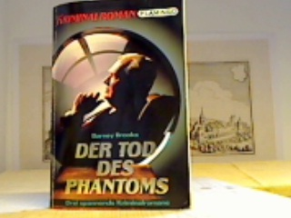 Der Tod des Phantoms. Der Mann aus dem Feuer. Duell am East River. Drei spannende Kriminalromane.