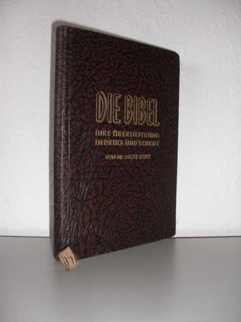 Die Bibel : Ihre Überlieferung in Druck und Schrift von Dr. Oscar Paret : Erste Auflage :