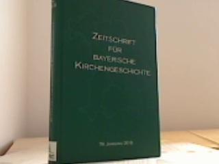 Zeitschrift für bayerische Kirchengeschichte. 79. Jahrgang 2010.