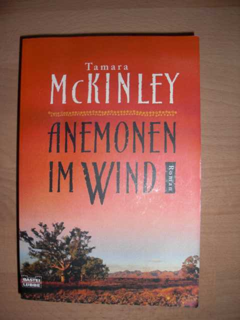 Anemonen im Wind : Roman : Ins Deutsche übertragen von Rainer Schmidt : Bastei-Lübbe-Taschenbuch ; Bd. 15276 : Allgemeine Reihe : Vollständige Taschenbuchausgage : 1. Auflage :