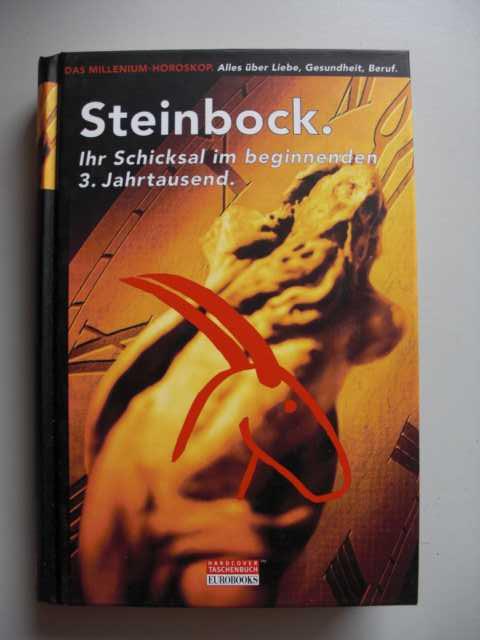 Der Steinbock im Jahr 2000: Ihr Schicksal im beginnenden 3. Jahrtausend von Claudia Graf : erste Auflage :