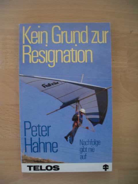 Kein Grund zur Resignation : Nachfolge gibt nie auf : TELOS-Bücher ; 5043 : Telos-Taschenbuch : Nachfolge gibt nie auf : 1. Auflage :