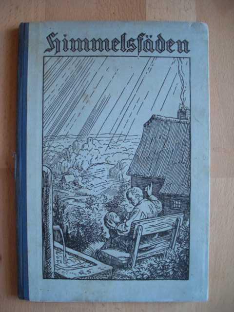 Himmelsfäden :  Religionsbuch für die Grundschule : Herausgegeben vom Lehrerverein Hannover :  Teil 1 : 1. Auflage :
