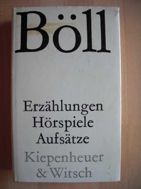 Erzählungen, Hörspiele, Aufsätze : Roman von Heinrich Böll : 77.-106. Tausend :