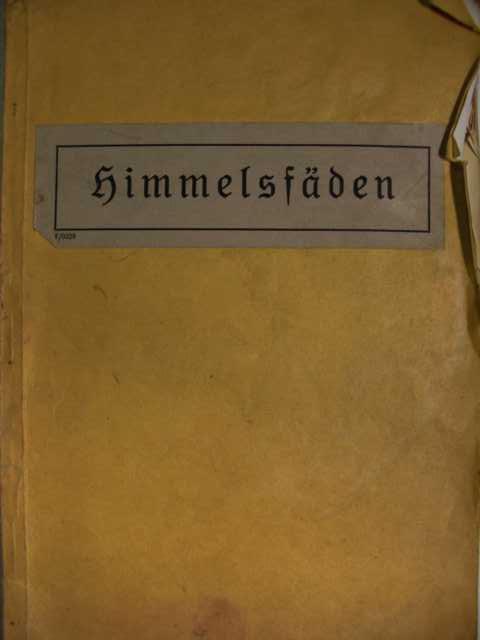 Himmelsfäden : Religionsbuch für die Grundschule : Teil 1. : herausgegeben vom Lehrerverein Hannover e.V. : keine Angaben zur Auflage :