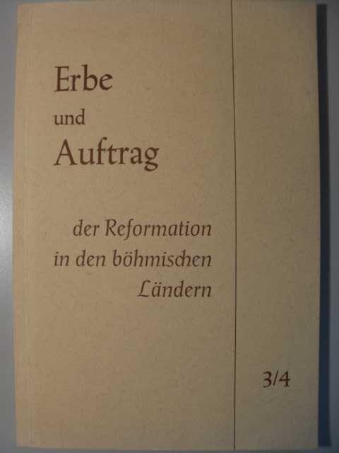 Religion - Erik Turnwald (Hg.)   : Erbe und Auftrag der Reformation in den böhmischen Ländern mit den