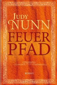 Feuerpfad Roman deutsche Erstausgabe