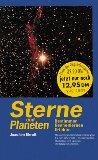 Sterne und Planeten bestimmen, kennenlernen und erleben : mit allen wichtigen Himmelsereignissen bis ins Jahr 2000 und Lexikon der Himmelskörper : 1. Auflage