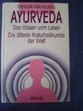 Ayurveda : das Wissen vom Leben : Die älteste Naturheilkunde der Welt : keine Angabe