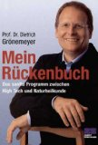Mein Rückenbuch : [das sanfte Programm zwischen High Tech und Naturheilkunde] : Unter Mitarbeit  von Petra Thorbrietz. [Ill. Axel Kock] : 6. Auflage