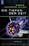 Die Tiefen der Zeit : Science - Fiction - Roman : dritte Auflage :