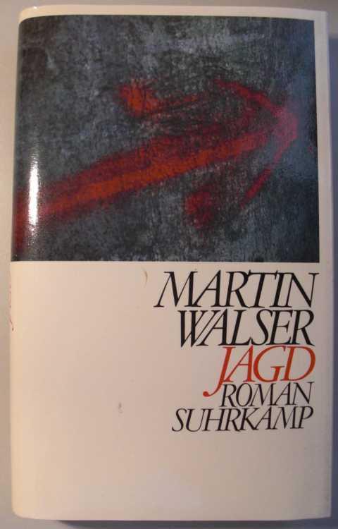 Jagd : Roman : Suhrkamp : erste Auflage :