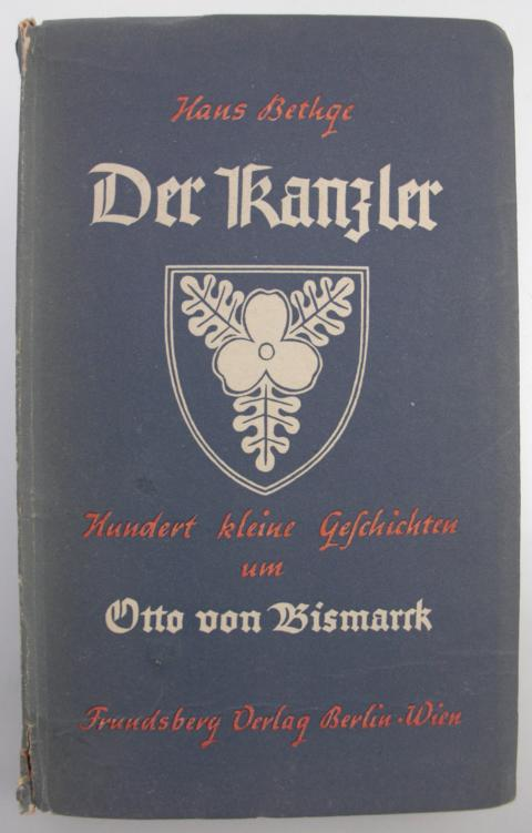 Der Kanzler Hundert kleine Geschichten um Otto Busmarck Einband
