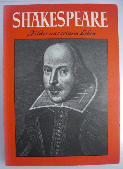 Shakespeare Bilder aus seinem Leben erste Auflage : 20 000